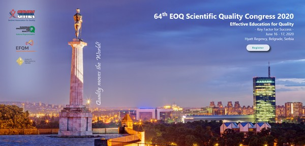 64th EOQ Scientific Quality Congress 2020, Belgrade, Serbia, June 16-17, 2020